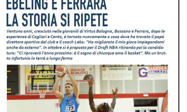 Il sogno della NBA e il cuore a Ferrara: Michele Ebeling