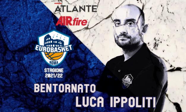 Eurobasket Roma, Luca Ippoliti è il nuovo Direttore Operativo